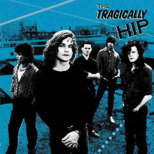 TRAGICALLY HIP - TRAGICALLY HIP