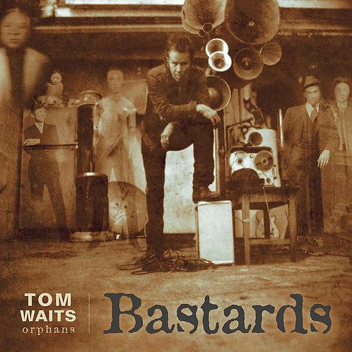 WAITS, TOM - BASTARDS
