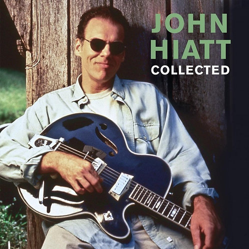 HIATT, JOHN - COLLECTED