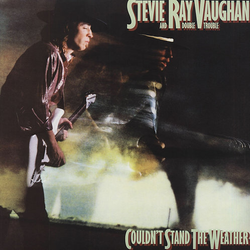 VAUGHAN , STEVIE RAY - COULDN'T STAND THE WEATHER