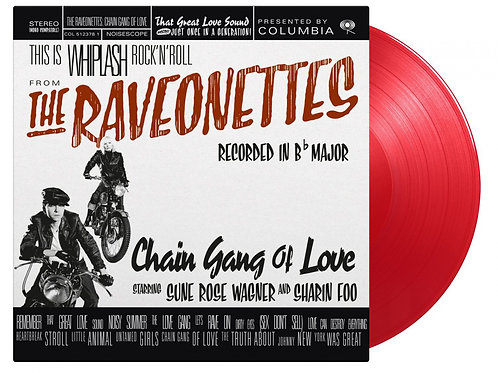 RAVEONETTES - CHAIN GANG OF LOVE (COLOURED VINYL)