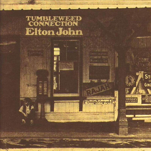 JOHN , ELTON - TUMBLEWEED CONNECTION
