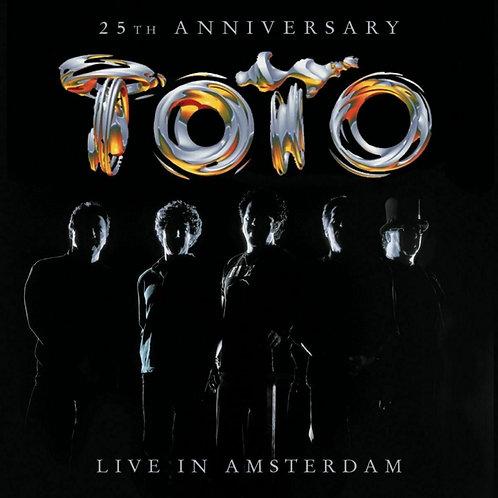 TOTO - 25TH ANNIVERSARY: LIVE IN AMSTERDAM