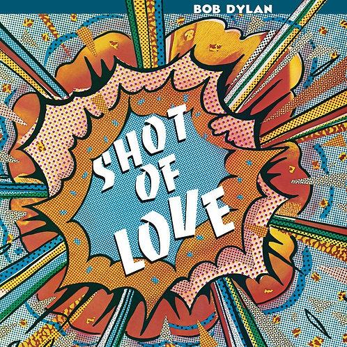 DYLAN , BOB - SHOT OF LOVE