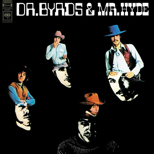 BYRDS - DR. BYRD & MR. HYDE