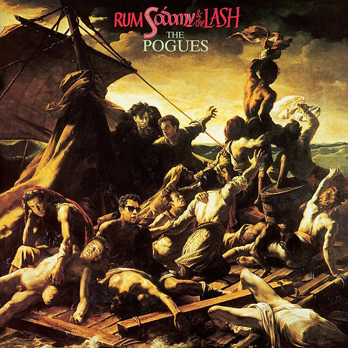 POGUES - RUM SODOMY AND THE LASH