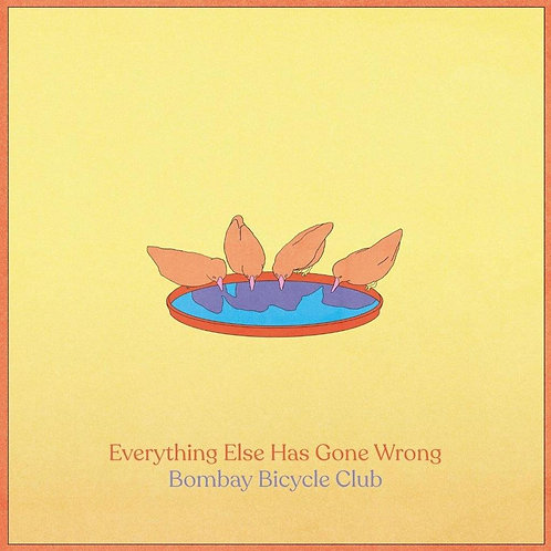 BOMBAY BICYCLE CLUB - EVERYTHING HAS GONE WRONG