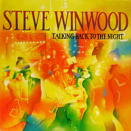 WINWOOD , STEVE - TALKING BACK TO THE NIGHT