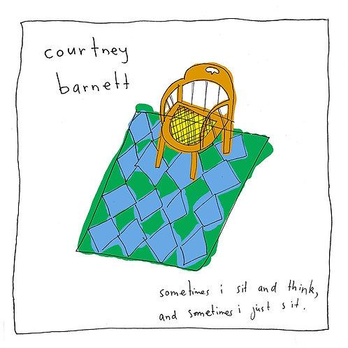 BARNETT , COURTNEY - SOMETIMES I SIT AND THINK, SOMETIMES I JUST SIT