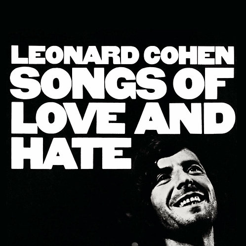 COHEN , LEONARD - SONGS OF LOVE AND HATE