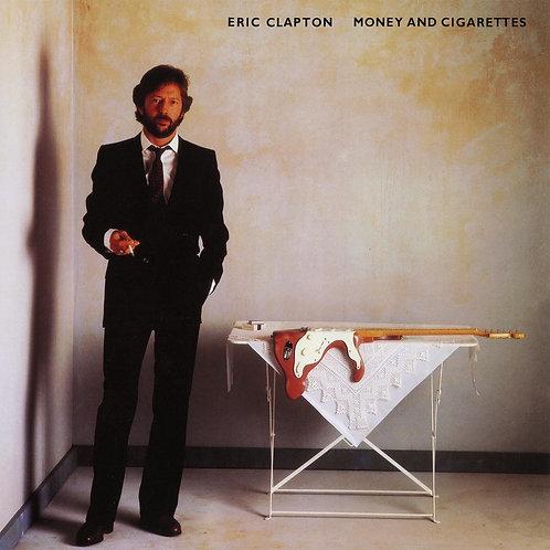 CLAPTON , ERIC - MONEY & CIGARETTES
