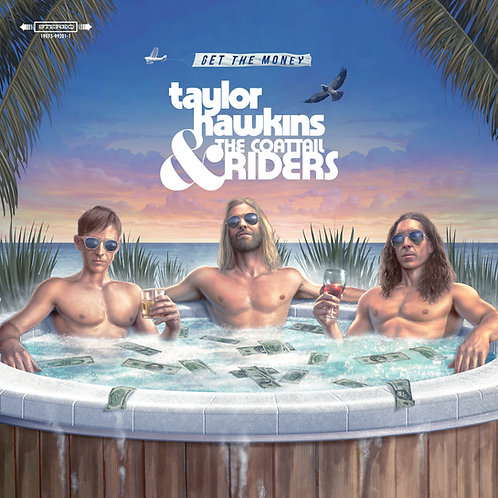 HAWKINS, TAYLOR & THE COATTAIL RIDERS - GET THE MONEY