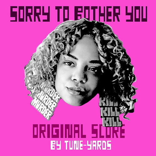TUNE-YARDS - SORRY TO BOTHER YOU