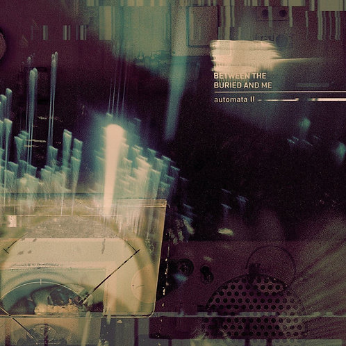 BETWEEN THE BURIED AND ME - AUTOMATA II (COLOURED VINYL)