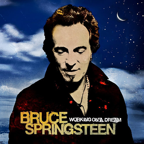 SPRINGSTEEN , BRUCE - WORKING ON A DREAM