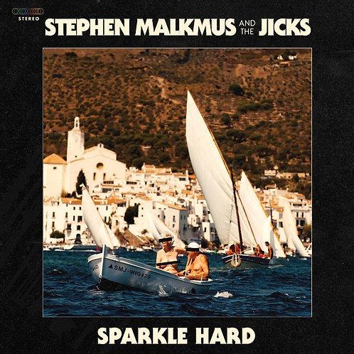 MALKMUS, STEPHEN & THE JICKS - SPARKLE HARD (COLOURED VINYL)
