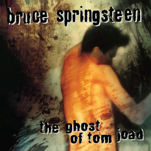 SPRINGSTEEN , BRUCE - THE GHOST OF TOM JOAD