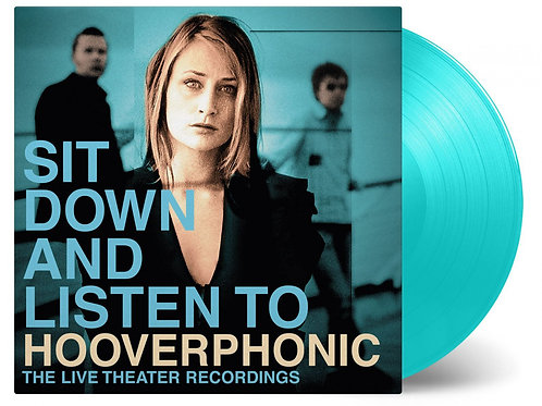 HOOVERPHONIC - SIT DOWN AND LISTEN TO (COLOURED VINYL)