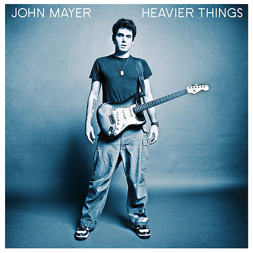 MAYER , JOHN -  HEAVIER THINGS