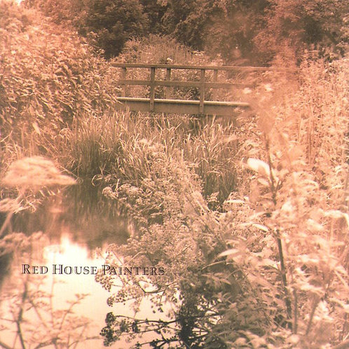 RED HOUSE PAINTERS - RED HOUSE PAINTERS II : BRIDGE