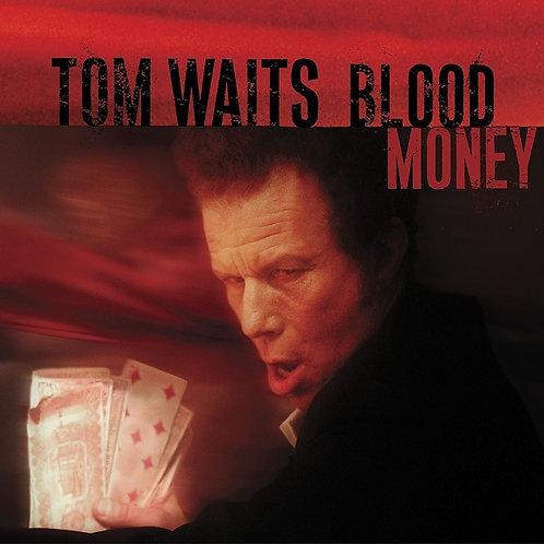 WAITS, TOM - BLOOD MONEY