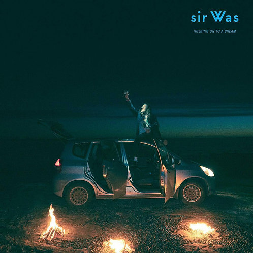 sir WAS - HOLDING ON TO A DREAM