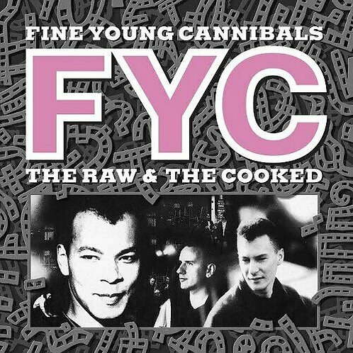 FINE YOUNG CANNIBALS - THE RAW & THE COOKED (COLOURED VINYL)