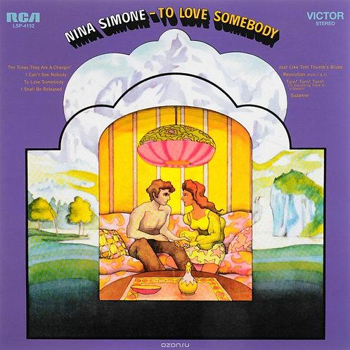 SIMONE , NINA - TO LOVE SOMEBODY