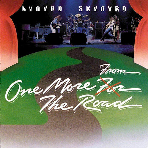 LYNYRD SKYNYRD - ONE MORE FOR THE ROAD