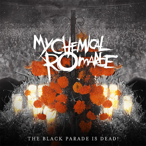 MY CHEMICAL ROMANCE - THE BLACK PARADE IS DEAD