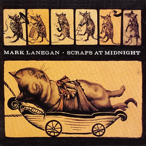 LANEGAN , MARK - SCRAPS AT MIDNIGHT