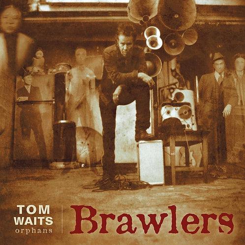 WAITS, TOM - BRAWLERS