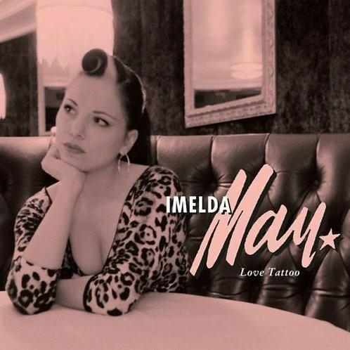 MAY, IMELDA - LOVE TATTOO