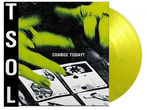 T.S.O.L. - CHANGE TODAY? (COLOURED VINYL)