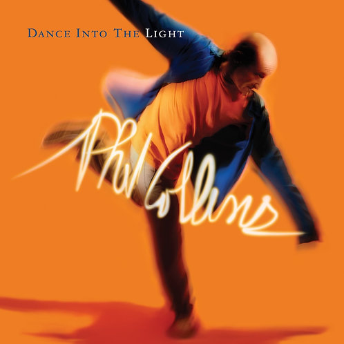 COLLINS , PHIL - DANCE INTO THE LIGHT