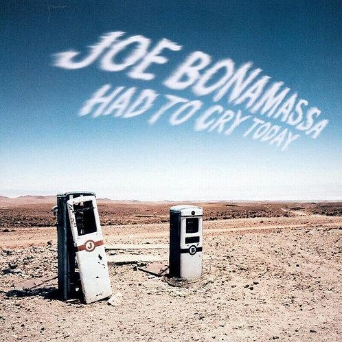 BONAMASSA , JOE - HAD TO CRY TODAY
