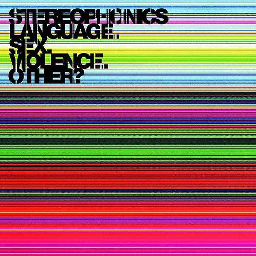 STEREOPHONICS - LANGUAGE, SEX, VIOLENCE, OTHER?