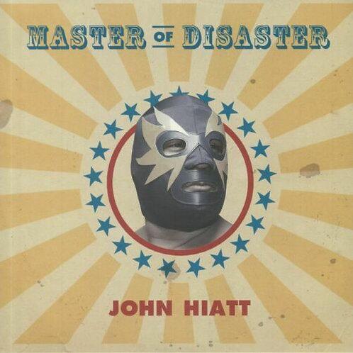 HIATT , JOHN - MASTER OF DISASTER (COLOURED VINYL)