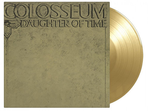 COLOSSEUM - DAUGHTER OF TIME (COLOURED VINYL)