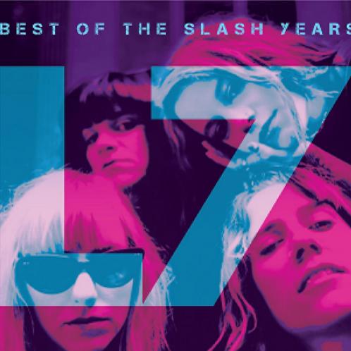 L7 - BEST OF THE SLASH YEARS (COLOURED VINYL)