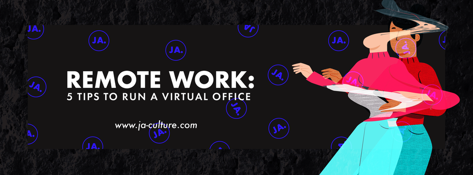 Remote Work: 5 Tips to Run a Virtual Office