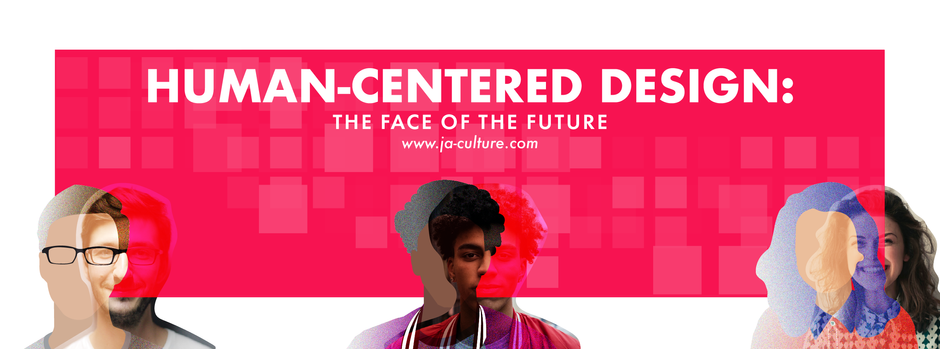 Human-Centered Design: The Face of the Future
