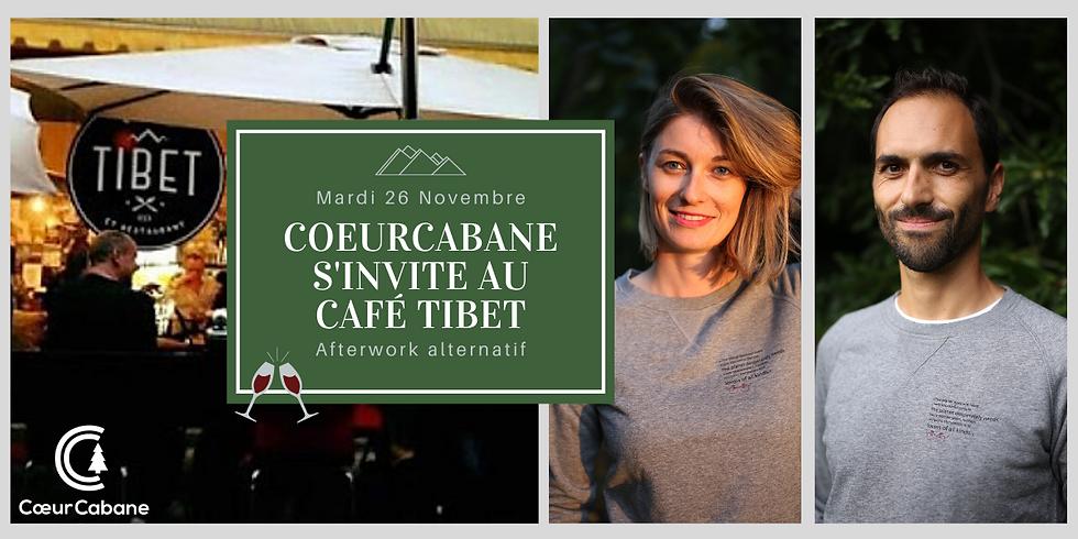 CoeurCabane s'invite au Café Tibet!