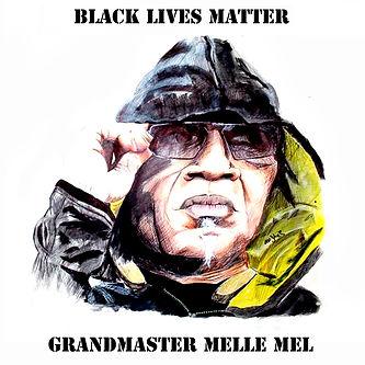 Melle Mel BLM cover.jpg
