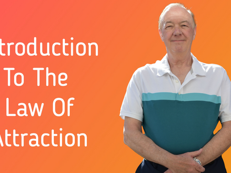 Intro To The Law Of Attraction