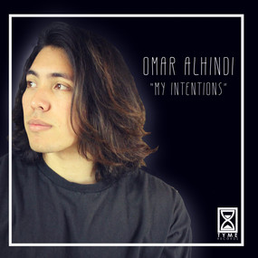 OMAR ALHINDI - MY INTENTIONS