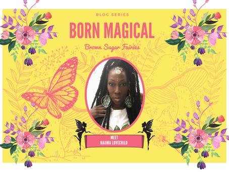 Creating Magic with Naiima
