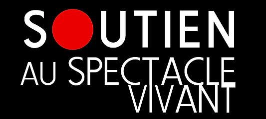 SOUTIEN AU SPECTACLE VIVANT
