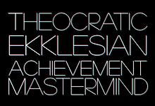 [ Theocratic Ekklesian Achievement Mastermind ]