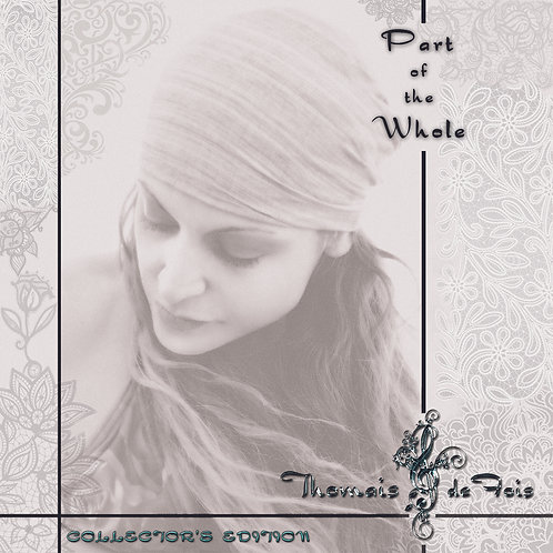 """Part of The Whole"" Album by Thomais de Fois"